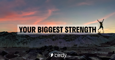 Your Biggest Strength