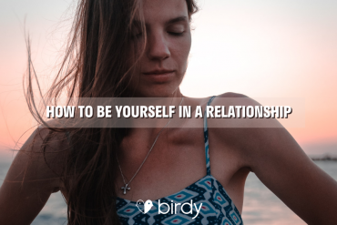 How to be yourself in a relationship