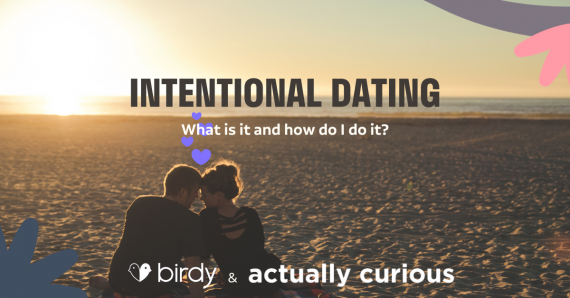 Intentional Dating