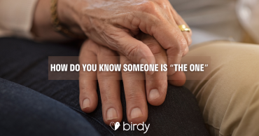 """How do you know someone is """"the one"""""""